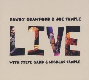 今月お薦めの1枚: ジャズ・ヴォーカル編~ランディ・クロフォード「ライブ・ウイズ・ジョー・サンプル」