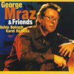 今月お薦めの1枚:ジャズ・器楽編~ ジョージ・ムラーツ 「ジョージ・ムラーツ&フレンズ(George Mraz&Friends)」