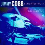 今月お薦めの1枚:ジャズ・器楽編~ジミー・コブ「リメンバーリング・ユー(Remembering U)」
