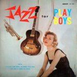 今月お薦めの1枚:ジャズ・器楽編~フランク・ウエス「ジャズ・フォー・プレイボーイズ」(Jazz for Playboys)」